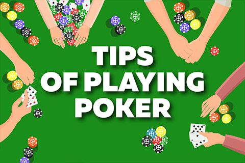 The Most Important Tips of Playing Poker