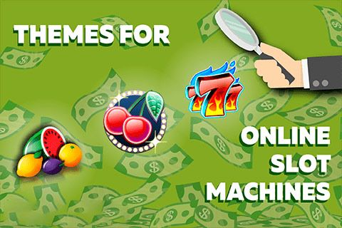 The Most Famous Themes of Online Slots!