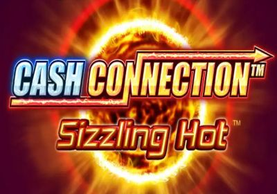 Cash Connection – Sizzling Hot review