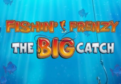 Fishin' Frenzy the Big Catch  review