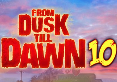 From Dusk till Dawn 10 review