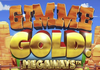 Gimme Gold! Megaways  review