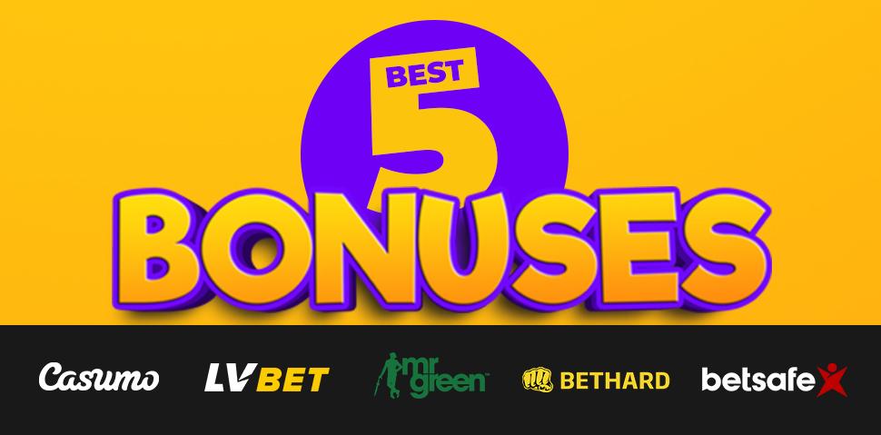 5 best casino and bookmaker bonuses