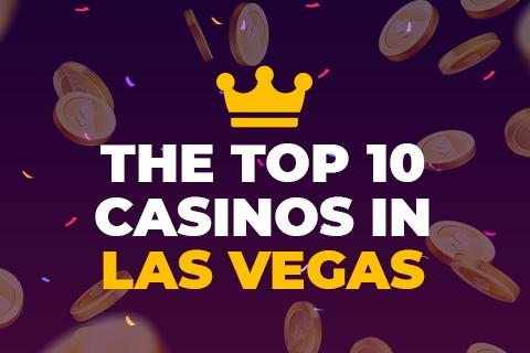 the-top-10-casinos-in-las-vegas